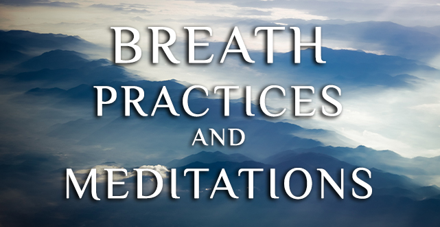 breath practices and meditation
